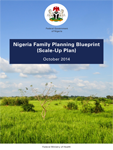 Nigeria Family Planning Blueprint (Scale-Up Plan) (2014-2020)
