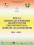 Micro plan de communication de masse pour le changement social et de comportement en faveur de la Planification Familiale en Côte d'Ivoire 2018-2019