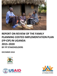 Report on Review of the Family Planning Costed Implementation Plan (FP-CIP) in Uganda 2015-2020