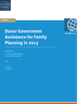 Kaiser Family Foundation: Donor Government Assistance for Family Planning in 2013